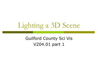 Lighting a 3D Scene