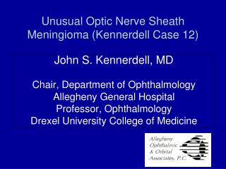 Unusual Optic Nerve Sheath Meningioma (Kennerdell Case 12)