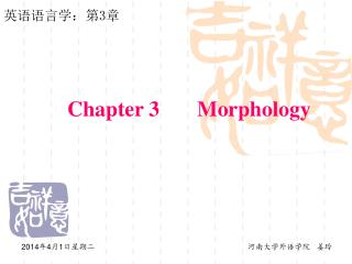 Chapter 3       Morphology