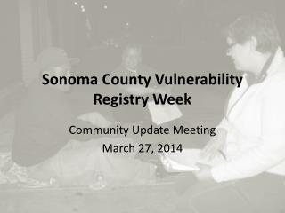 Sonoma County Vulnerability Registry Week
