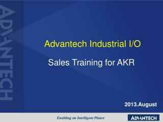 Advantech Industrial I/O Sales Training for AKR