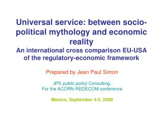 Prepared by Jean Paul Simon JPS  public policy  Consulting,  For the ACORN-REDECOM conference Mexico, September 4-5, 200