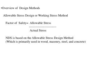 Overview of  Design Methods    Allowable Stress Design or Working Stress Method