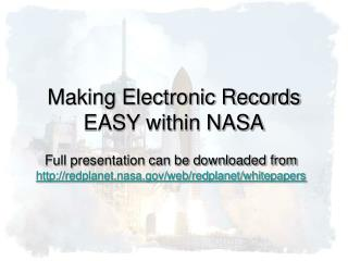 Making Electronic Records EASY within NASA
