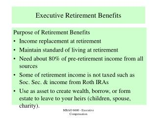 Executive Retirement Benefits