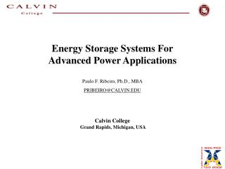 Energy Storage Systems For Advanced Power Applications Paulo F. Ribeiro, Ph.D., MBA