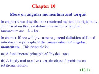 Chapter 10                 More on angular momentum and torque