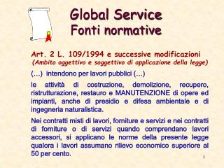 Global Service Fonti normative