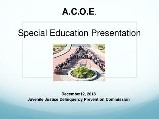 A.C.O.E . Special Education Presentation