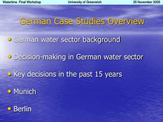 German Case Studies Overview German water sector background Decision-making in German water sector