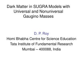 Dark Matter in SUGRA Models with Universal and Nonuniversal  Gaugino Masses