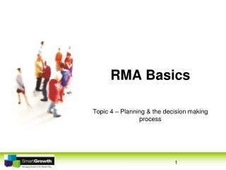 RMA Basics