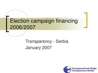 Election campaign financing 20 06/2007
