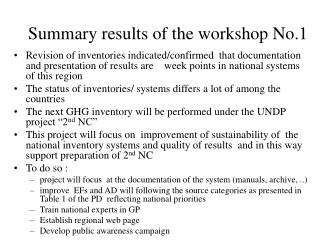 Summary results of the workshop No.1