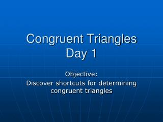 Congruent Triangles Day 1