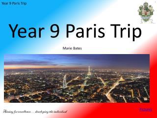 Year 9 Paris Trip