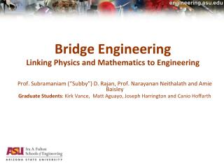 Bridge Engineering Linking Physics and Mathematics to Engineering