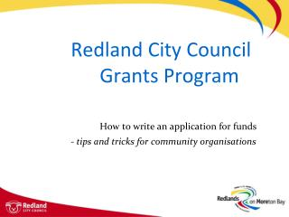 Redland City Council 			Grants Program