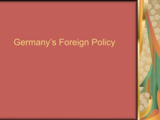 Germany's Foreign Policy