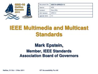 IEEE Multimedia and Multicast Standards