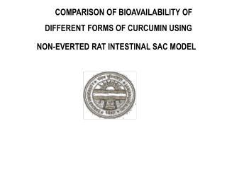 COMPARISON OF BIOAVAILABILITY OF       DIFFERENT FORMS OF CURCUMIN USING