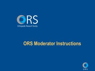 ORS Moderator Instructions