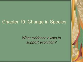 Chapter 19: Change in Species