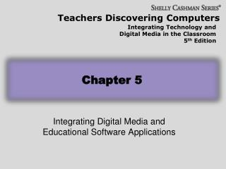 Integrating Digital Media and Educational Software Applications