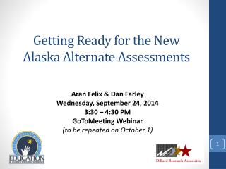 Getting Ready for the New Alaska Alternate Assessments