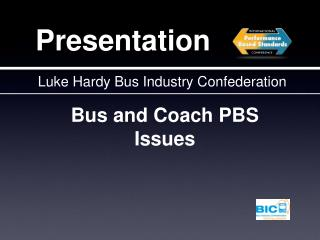 Bus and Coach PBS Issues