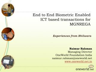 End to End Biometric Enabled ICT based transactions for MGNREGA