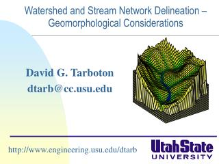 Watershed and Stream Network Delineation – Geomorphological Considerations