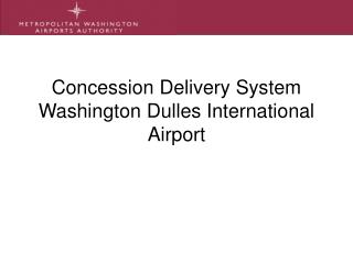 Concession Delivery System Washington Dulles International Airport