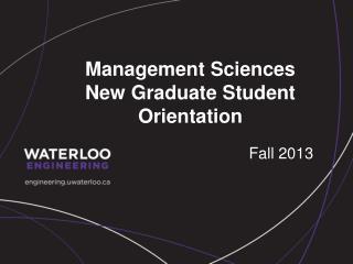 Management Sciences New Graduate Student Orientation