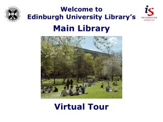 Welcome to  Edinburgh University Library's Main Library
