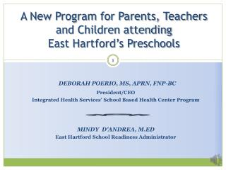 A New Program for Parents, Teachers and Children attending  East Hartford's Preschools