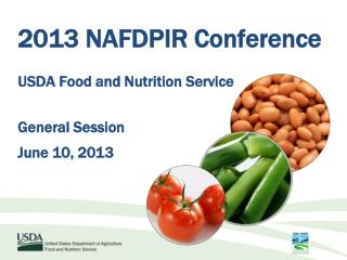 2013 NAFDPIR Conference USDA Food and Nutrition Service