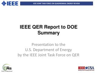 IEEE QER Report to DOE Summary