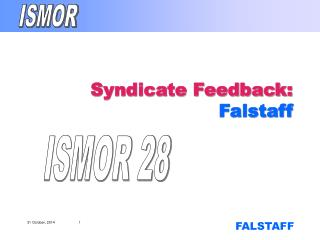 Syndicate Feedback:  Falstaff