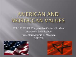American and Moroccan values