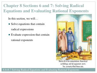 Chapter 8 Sections 6 and 7: Solving Radical Equations and Evaluating Rational Exponents