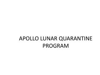 APOLLO LUNAR QUARANTINE  PROGRAM