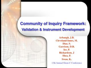 Community of Inquiry Framework:  Validation & Instrument Development