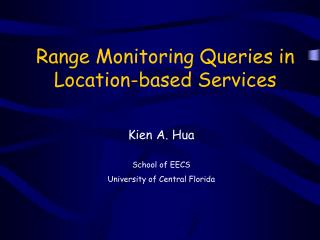 Range Monitoring Queries in  Location-based Services