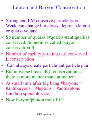 Lepton and Baryon Conservation