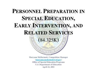 Personnel Preparation in Special Education, Early Intervention, and Related Services ( 84.325K )
