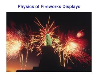 Physics of Fireworks Displays