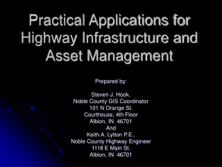 Practical Applications for Highway Infrastructure and Asset Management