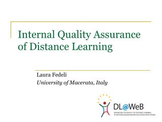 Internal Quality Assurance of Distance Learning