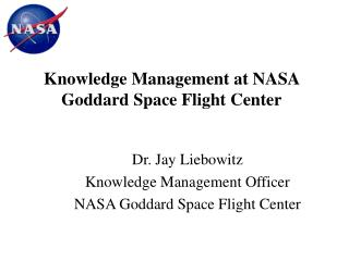 Knowledge Management at NASA Goddard Space Flight Center